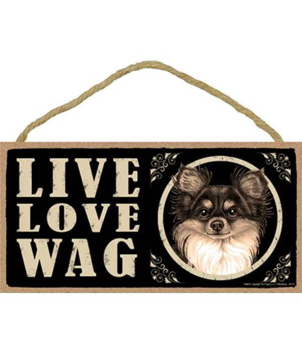 Chihuahua Blk & tan Live Love Wag 5x10 p