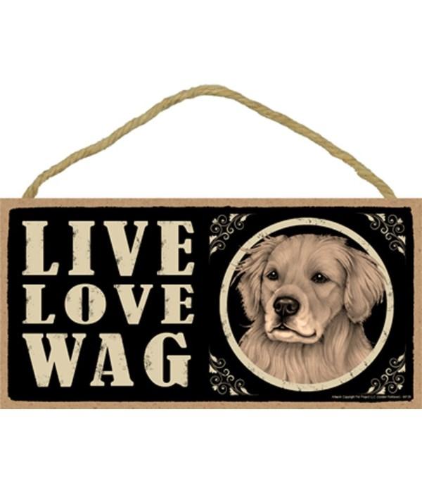Golden Retriever Live Love Wag 5x10 plaq