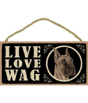 Great Dane Live Love Wag 5x10 plaque