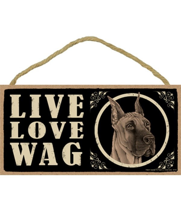 *Great Dane Live Love Wag 5x10 plaque