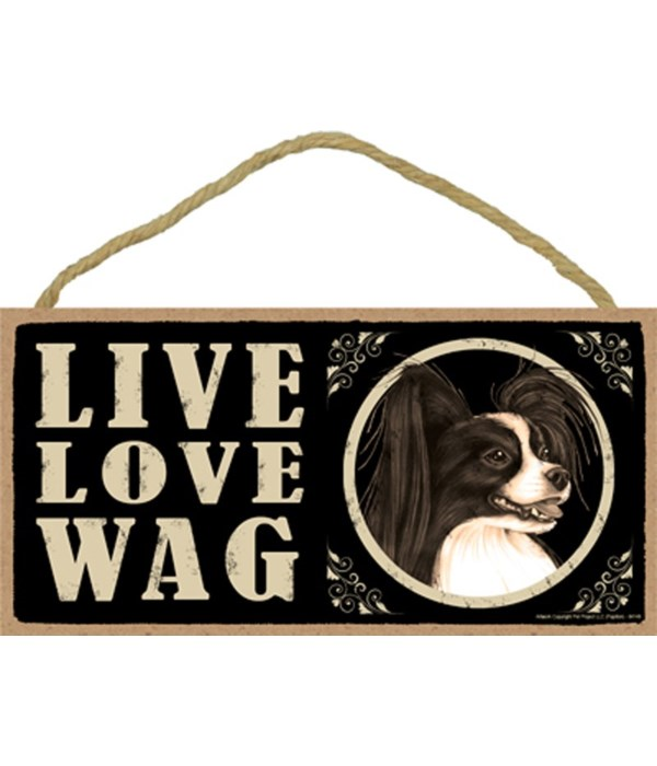 Papillon B&W Live Love Wag 5x10 plaque