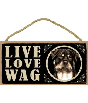 Rottweiler Live Love Wag 5x10 plaque