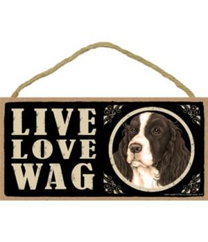 Springer Spaniel Live Love Wag 5x10