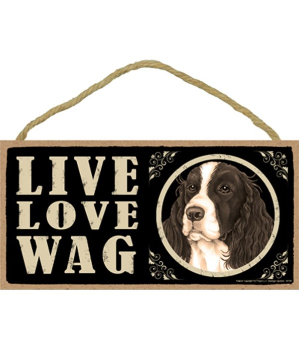 *Springer Spaniel Live Love Wag 5x10