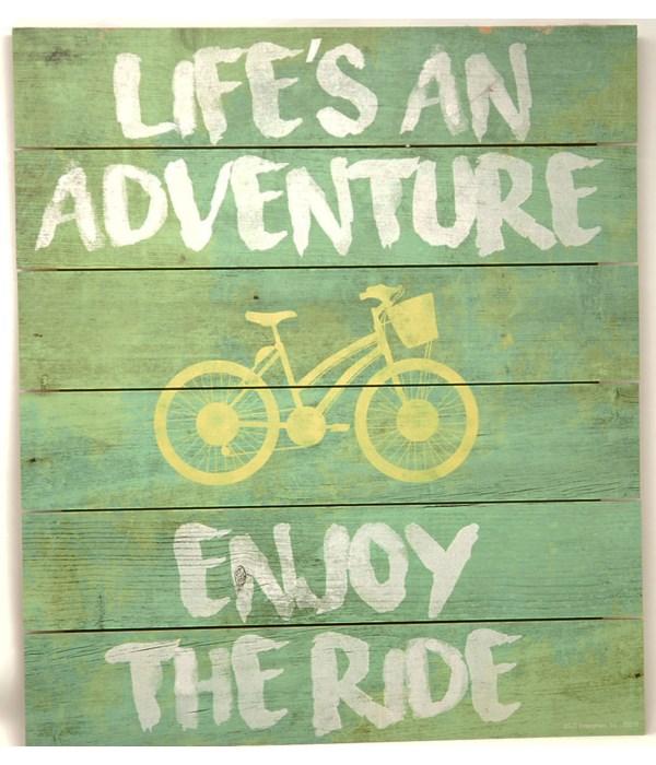 *Life's an Adventure-Enjoy the Ride Pallet Sign