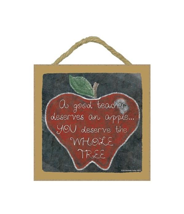 A good teacher deserves an apple 5 x 5 s