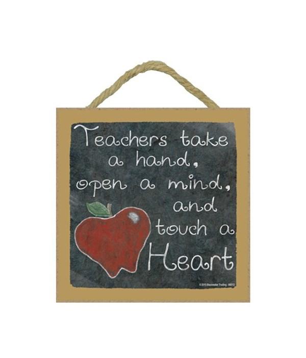 Teachers touch a heart 5 x 5 sign