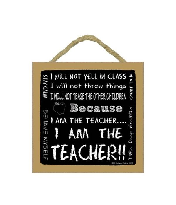 I am the Teacher Subway style 5 x 5 sign