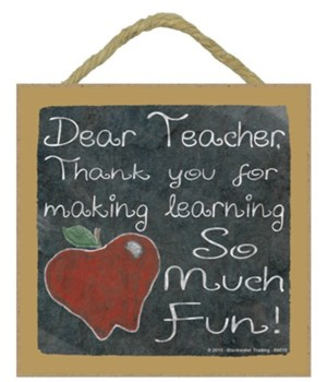 Dear Teacher 5 x 5 sign
