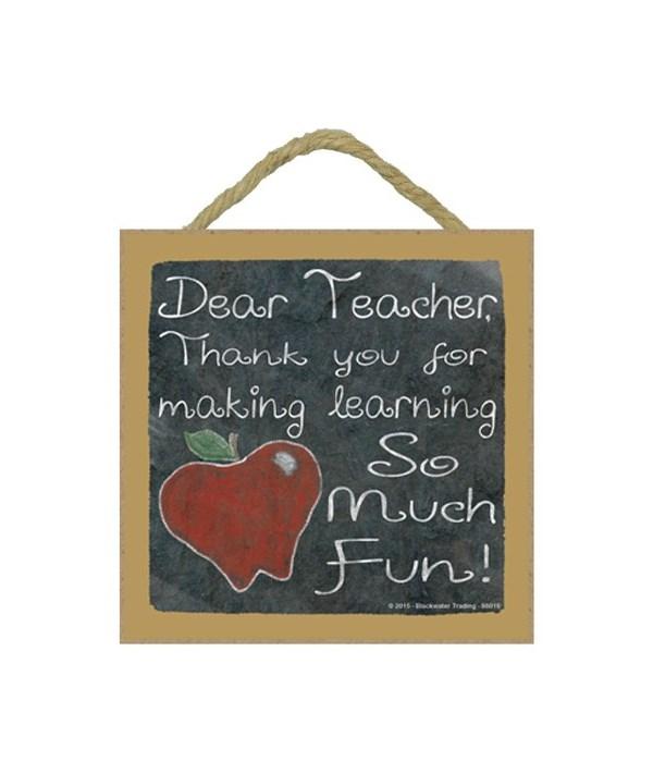 Dear Teacher 5 x 5 sign