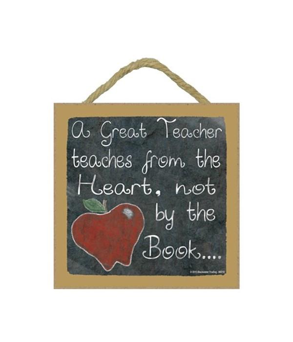 A great teacher 5 x 5 sign