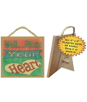 Well….Bless your heart 5 x 5 sign