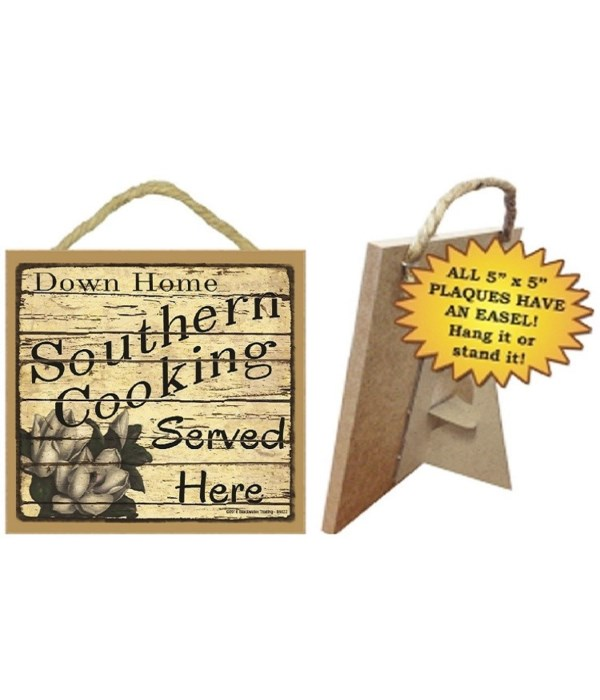 Southern Cooking Served Here 5 x 5 sign