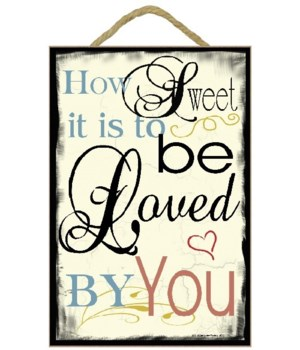How Sweet It Is Wedding Sign 7 x 10.5 si