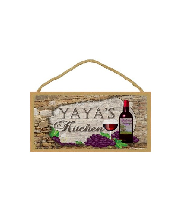 YaYa's Kitchen Wine Bottle 5 x 10 sign