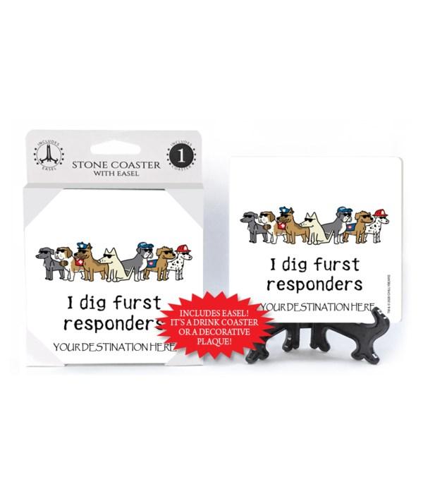 """I dig """"furst"""" responders"""
