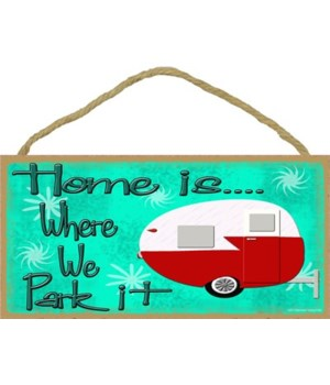 "Home is where we park it - retro 5"" x 10"