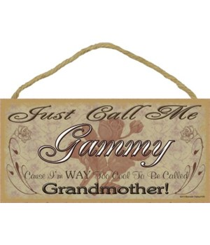 """Just Call Me Gammy - Roses 5"""" x 10"""" wood"""