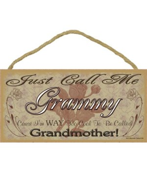 """Just Call Me Grammy - Roses 5"""" x 10"""" woo"""