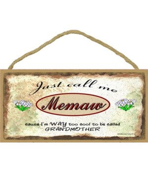 "Just Call Me Memaw - Daisies 5"" x 10"" wo"