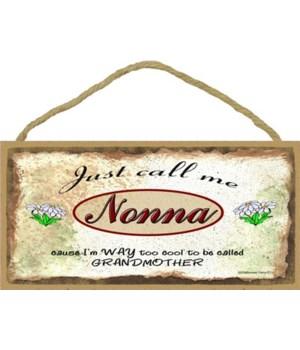 "Just Call Me nonna - Daisies 5"" x 10"" wo"