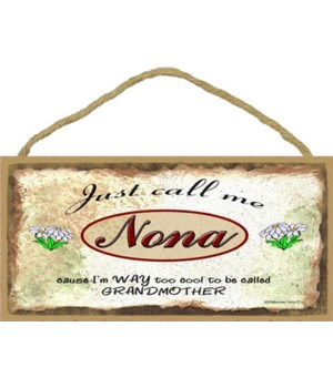 "Just Call Me nona - Daisies 5"" x 10"" woo"