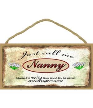 "Just Call Me Nanny - Daisies 5"" x 10"" wo"