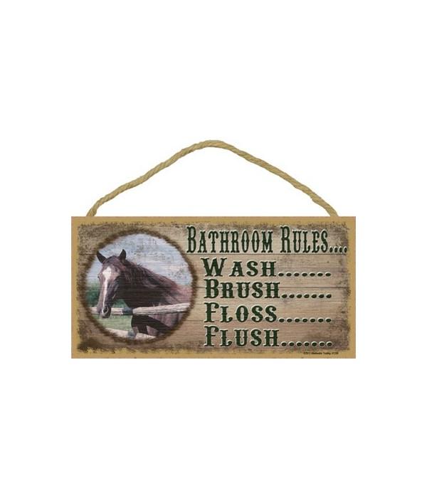 "*Bathroom Rules - horse 5"" x 10"" wood pla"