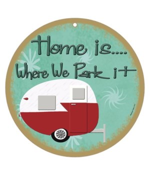 Home is where we park it - retro  10""