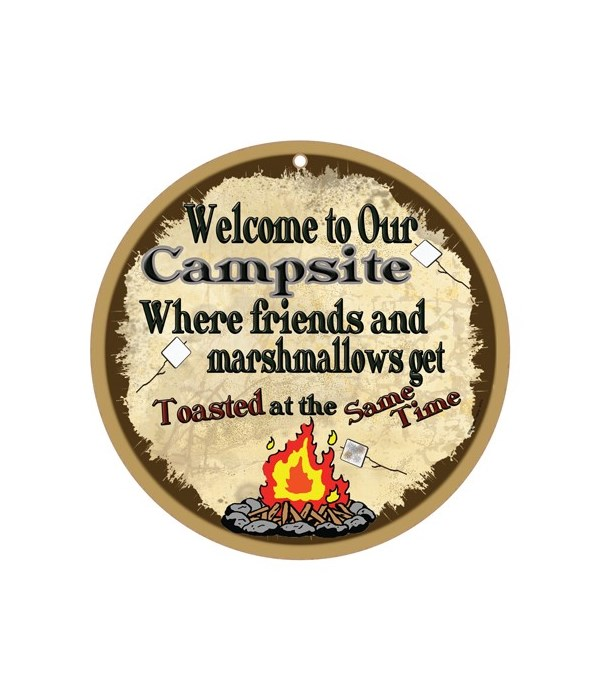 Campsite - Where friends and marshmallow