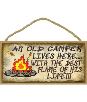 Old camper lives here with flame of his