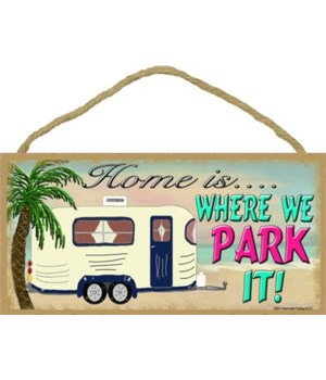 "Home is where we park it - beach 5"" x 10"