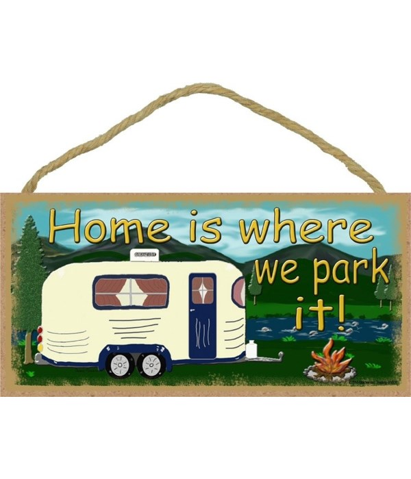 """Home Is Where We Park it  mountains 5"""" x"""