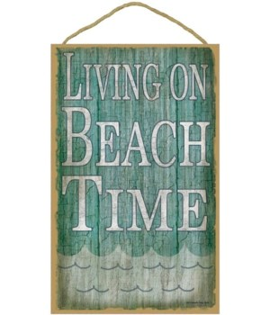 "Living on beach time 10"" x 16"" wood plaq"