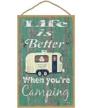 Life is better when your camping (green
