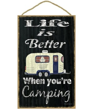 Life is better when your camping (black