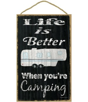 Life is better camping - fifth wheel (bl