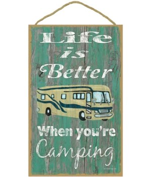 Life is better camping - motorhome (gree
