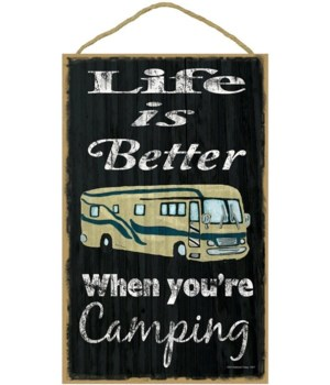 Life is better camping - motorhome (blac
