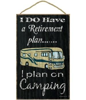 """Camping retirement plan - motorhome 10"""""""