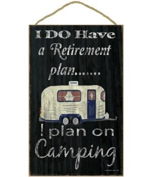 I do have a retirement plan - camper (bl