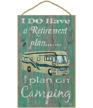I do have a retirement plan - motorhome
