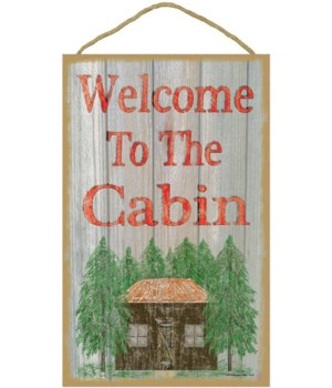 """Welcome to the cabin 10"""" x 16"""" wood plaq"""