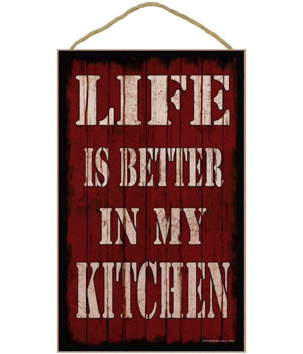 *10 x 16 Life is better in my kitchen - r