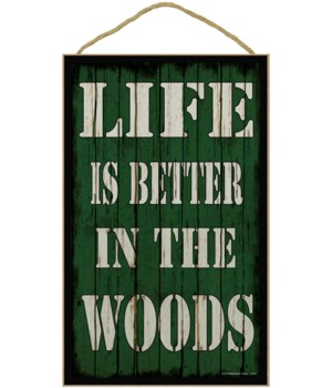 *10x 16 Life is better in the woods - gre