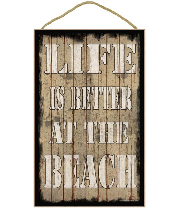 *10 x 16 Life is better at the beach - be