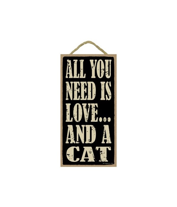 All You Need Is Love And A Cat 5x10