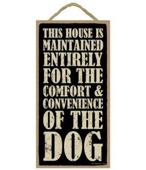 This house is maintained entirely for th