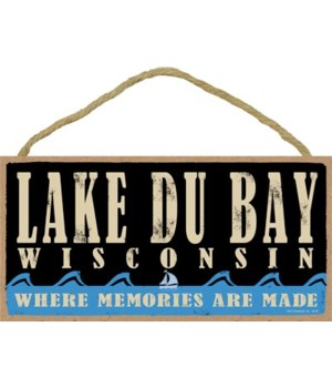 Lake Du Bay Wisconsin Primitive plaque