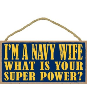 I'm a navy wife what is your super power